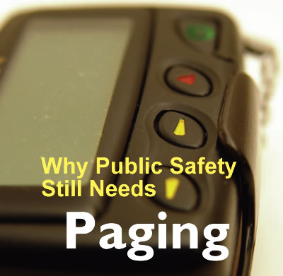 public safety needs paging